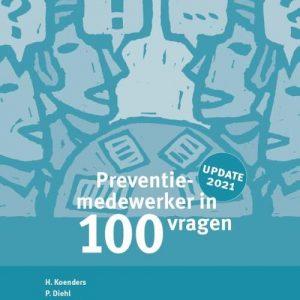 Preventiemedewerker in 100 vragen - A.C.M. Suijkerbuijk, H. Koenders, P.J. Diehl - Paperback (9789462157422)